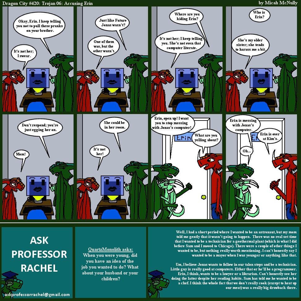 420. Trojan 06: Accusing Erin (With Ask Professor Rachel 77)