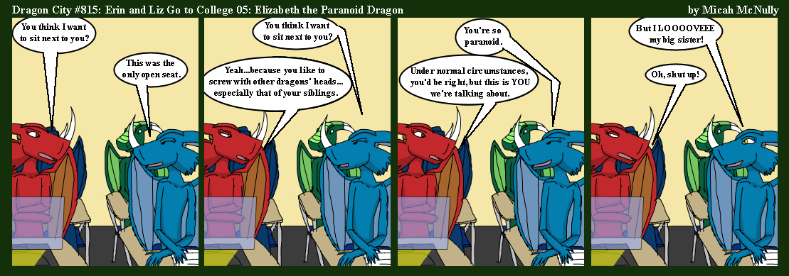 815. Erin and Liz Go to College 05: Elizabeth the Paranoid Dragon