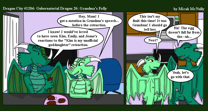 1204. Gubernatorial Dragon 26: Grandma's Folly